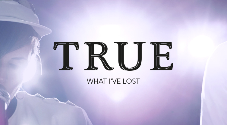 TRUE. What I've Lost. Music Video by Kapuly Dietrich and Nicole Pfister